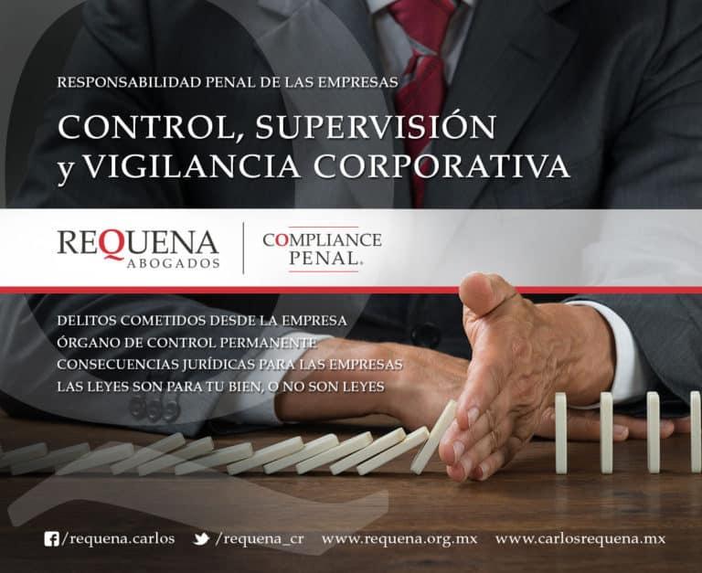 Carlos Requena | Abogado Penalista | Compliance Penal - Control, Supervisión y Vigilancia Corporativa