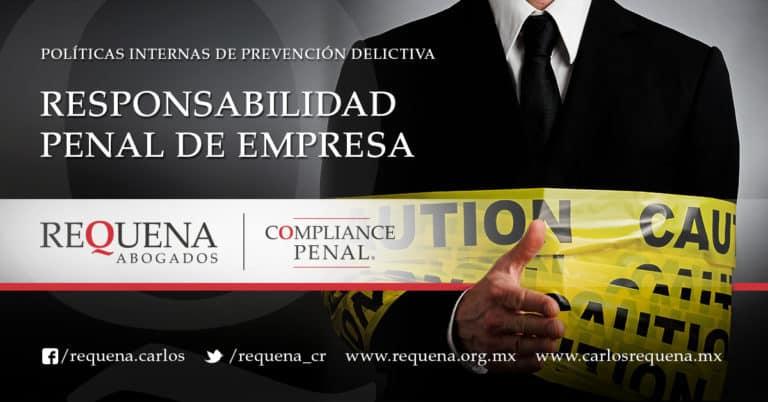 Requena Abogados | Responsabilidad Penal de Empresa