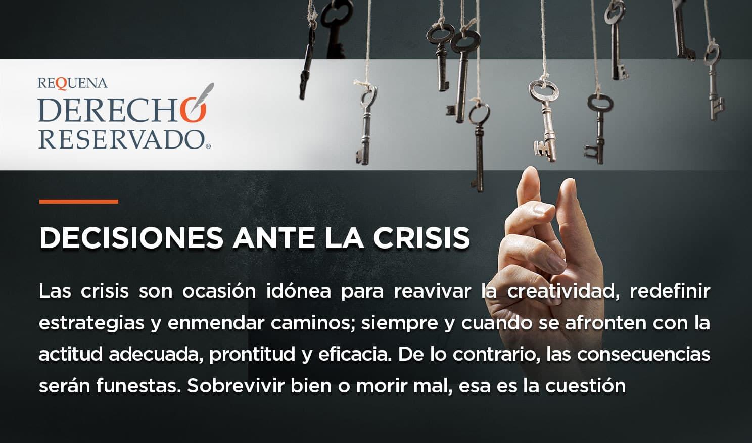 Decisiones ante la crisis