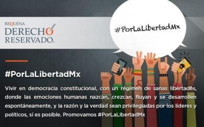 #PorLaLibertadMx