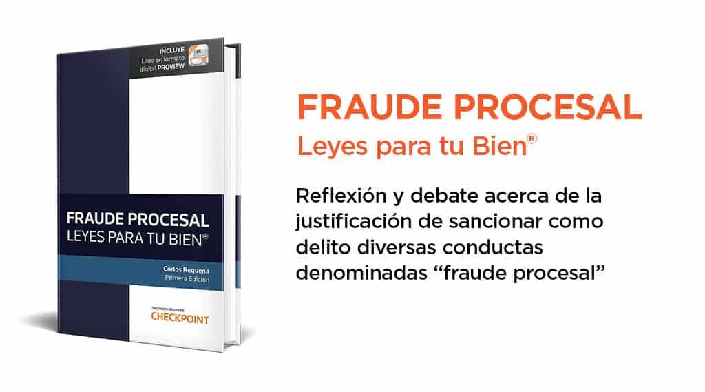 Fraude Procesal – Leyes para tu Bien