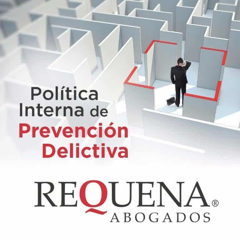 Prevención Delictiva | Carlos Requena | #Responsabilidad Penal de Empresa #Compliance Penal de Empresa #Riesgos Penales