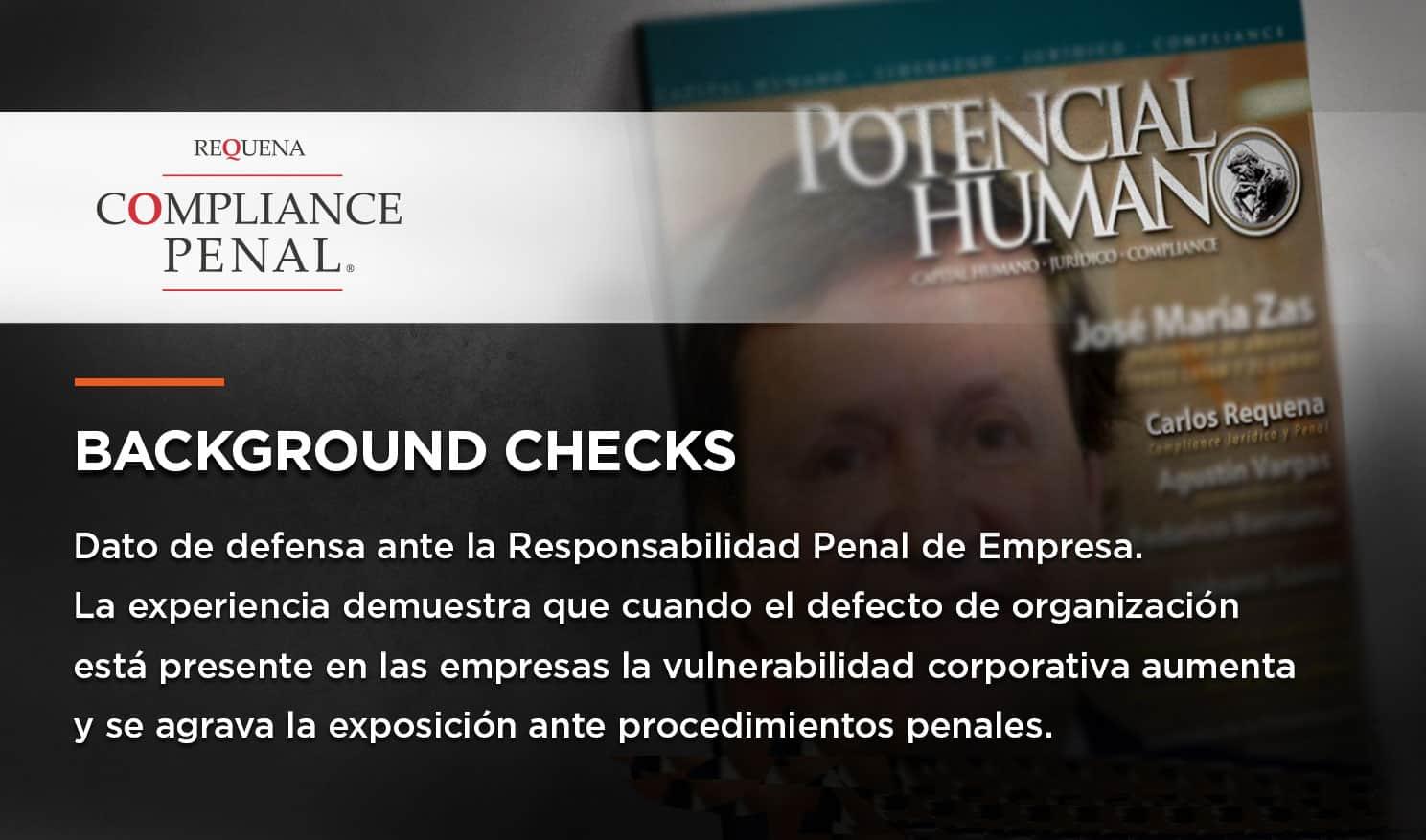 Background Checks: Dato de defensa ante la Responsabilidad Penal de Empresa