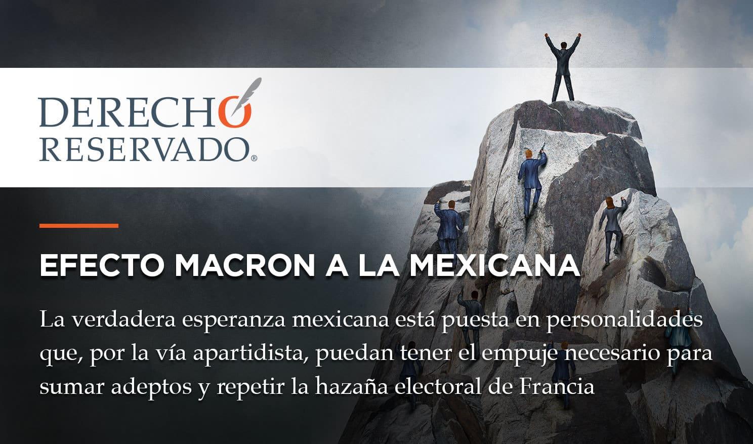 Efecto Macron a la Mexicana