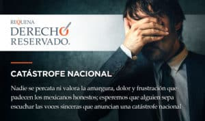 Catástrofe Nacional | Derecho Reservado | Carlos Requena