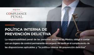 Poítica Interna de Prevención Delictiva | Compliance Penal | Abogado Carlos Requena