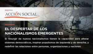 El despertar de nacionalismos emergentes | Acción Social | Abogado Carlos Requena