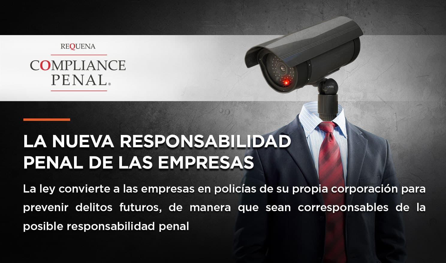 La nueva responsabilidad penal de las empresas
