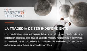 La tragedia de ser independiente | Derecho Reservado | Abogado Carlos Requena