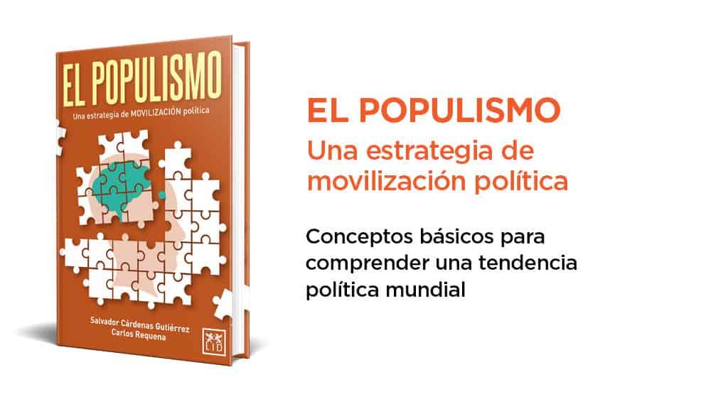 Libro El Populismo | Abogado Carlos Requena y Salvador Cárdenas Gutiérrez
