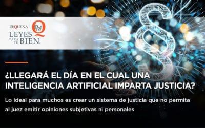 ¿Llegará el día en el cual una inteligencia artificial imparta justicia?